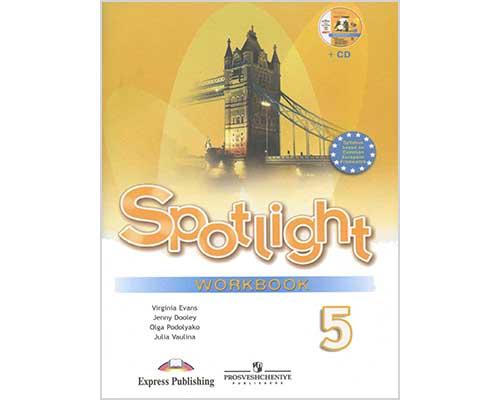 ГДЗ к рабочей тетради Spotlight 5. Workbook